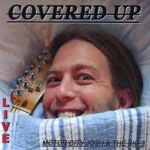 Motor City Josh: Covered Up, CD