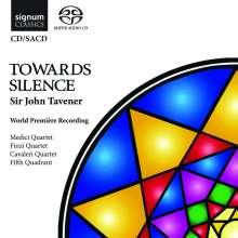 John Tavener (1944-2013): Towards Silence, Super Audio CD