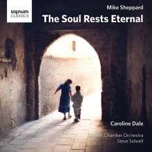 """Mike Sheppard (20. Jahrhundert): Werke für Cello & Orchester """"The Soul Rests Eternal"""", CD"""