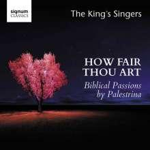 Giovanni Pierluigi da Palestrina (1525-1594): How fair thou art - Biblische Passionen (Motetten), CD