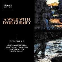 Tenebrae - A Walk With Ivor Gurney, 2 CDs
