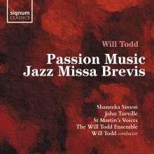 Will Todd (geb. 1970): Passion Music, CD