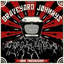 The Graveyard Johnnys: Dead Transmission!, CD