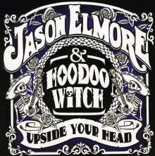Jason Elmore: Upside Your Head, CD