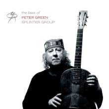Peter Green: The Best Of Peter Green Splinter Group, CD