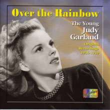 Judy Garland: Over The Rainbow - The Young Judy Garland 1936 - 1949, CD