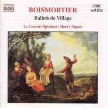 Joseph Bodin de Boismortier (1689-1755): Ballets de Village, CD