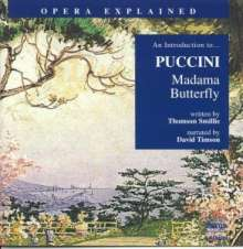 Opera Explained:Puccini,Madame Butterfly, CD