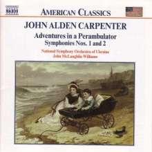 John Alden Carpenter (1876-1951): Symphonien Nr.1 & 2, CD