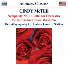 Cindy McTee (geb. 1953): Symphonie Nr.1 (Ballet for Orchestra), CD