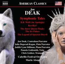 Jon Deak (geb. 1943): Symphonic Tales, CD