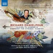 Richard Danielpour (geb. 1956): Talking to Aphrodite für Sopran, Horn & Kammerorchester, CD