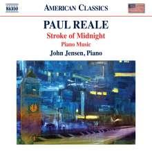"Paul Reale (geb. 1943): Klavierwerke ""Stroke Of Midnight"", CD"