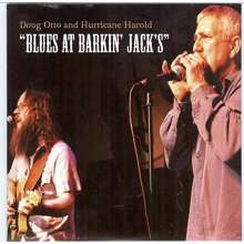 Doug Otto: Blues At Barkin Jack's, CD