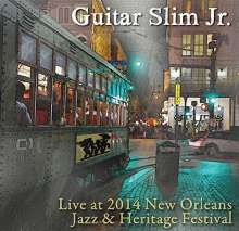 Guitar Slim Jr: Live At Jazz Fest 2014, CD
