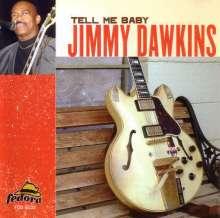 Jimmy Dawkins: Tell Me Baby, CD