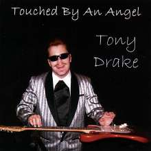 Tony Drake: Touched By An Angel, CD