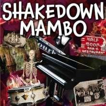 Shakedown Mambo: Shakedown Mambo, CD