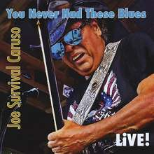 Joe Survival Caruso: You Never Had These Blues, CD