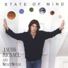 Jacob Michael: State Of Mind, CD