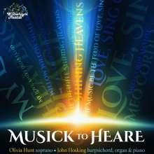 Olivia Hunt - Musick to Heare, CD