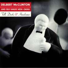 Delbert McClinton, Self-Made Men & Dana: Tall, Dark & Handsome (180g), LP