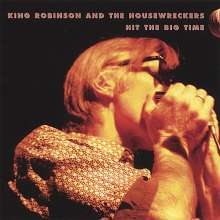 King Robinson & The Housewrec: Hit The Big Time, CD