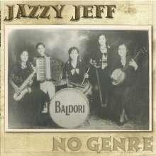 Jazzy Jeff Baldori: No Genre, CD