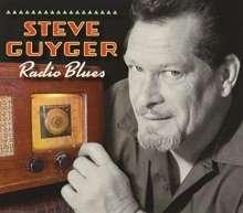 Steve Guyger: Radio Blues, CD
