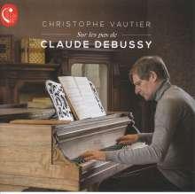 """Claude Debussy (1862-1918): Klavierwerke """"Sur les pas de Claude Debussy"""", CD"""