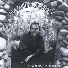 Harpin' Jonny: Harpin Around, CD