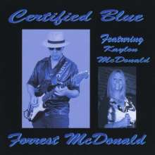 Forrest McDonald: Certified Blue, CD