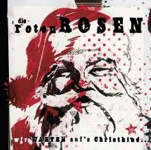 Die Roten Rosen: Wir warten aufs Christkind (remastered) (Limited-Edition), 2 LPs