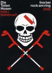 Die Toten Hosen: Hals + Beinbruch: Live bei Rock am Ring 2008, DVD