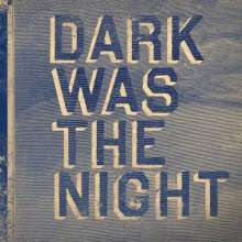 Dark Was The Night (Red Hot Compil.), 3 LPs