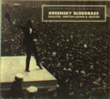 Greensky Bluegrass: Shouted Written Down & Quoted, CD