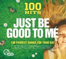 100 Hits Just Be Good To Me, 5 CDs