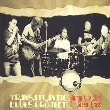 Shrimp City Slim: Transatlantic Blues Project, CD