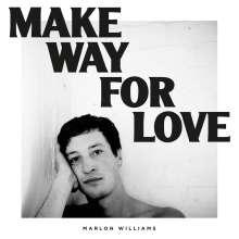 Marlon Williams: Make Way For Love, CD