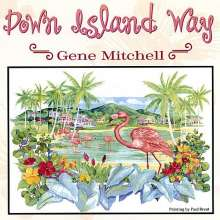 Gene Mitchell: Down Island Way, CD