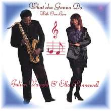 Vaught/Pennewell: What'Cha Gonna Do With Our Lov, CD