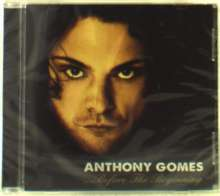 Anthony Gomes: Before The Beginning, CD