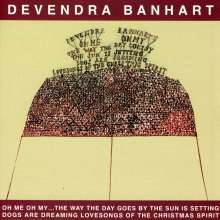 Devendra Banhart: Oh Me Oh My The Way The Day Goes..., CD