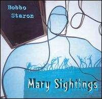 Bobbo Staron: Mary Sightings, CD