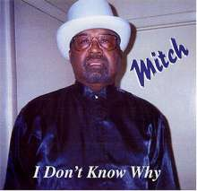 Mitch Felton: I Dont Know Why-, CD