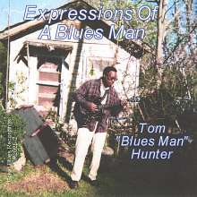 Tom -Bluesman- Hunter: Expressions Of A Blues, CD
