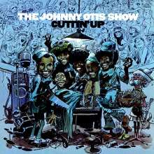 Johnny Otis: Cuttin' Up - The Johnny Otis Show, CD