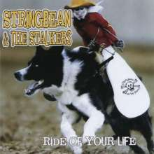 Stringbean & Stalkers: Ride Of Your Life, CD