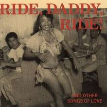 Ride Daddy Ride: And Other Songs..., CD