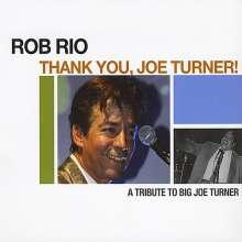 Rob Rio: Thank You Joe Turner!, CD